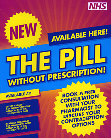 NHS poster announcing availability of The Pill without prescription.