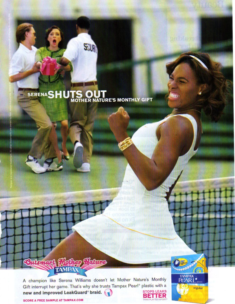 Tampax ad featuring tennis star Serena Williams.