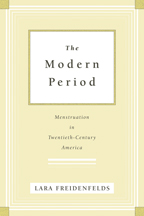 Book cover: The Modern Period by Lara Freidenfelds